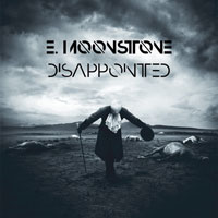 Emil Moonstone - Disappointed